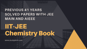41 Previous Years IIT JEE Chemistry Pdf Download | 17 Years AIEEE & JEE Main | With Solution