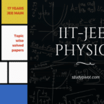 41 Previous Years IIT-JEE Physics | IIT-JEE | AIEEE | JEE Main | Chapterwise