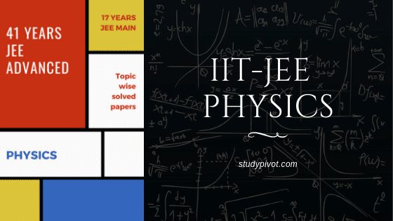 IIT-JEE physics 41 years previous papers book