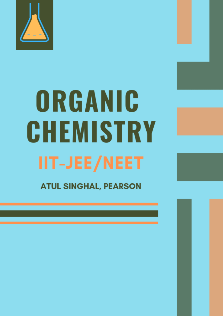 Organic Chemistry by Atul Singhal