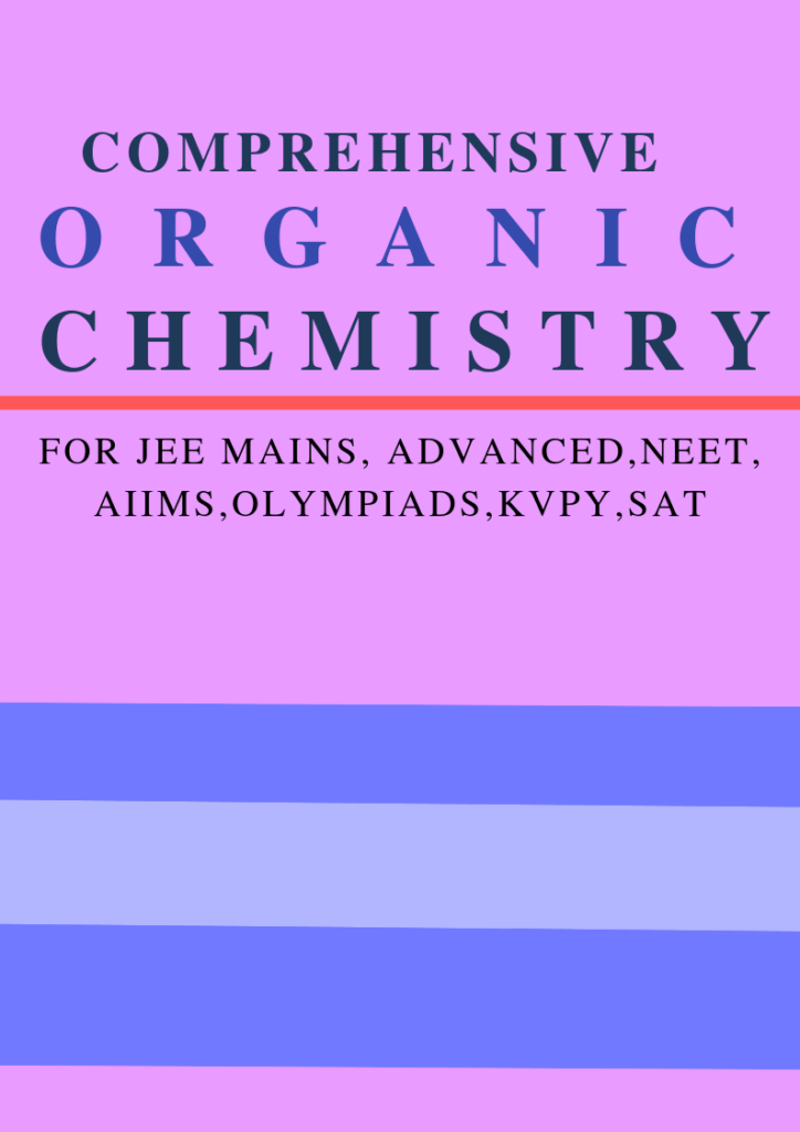 Comprehensive Organic Chemistry for IIT-JEE